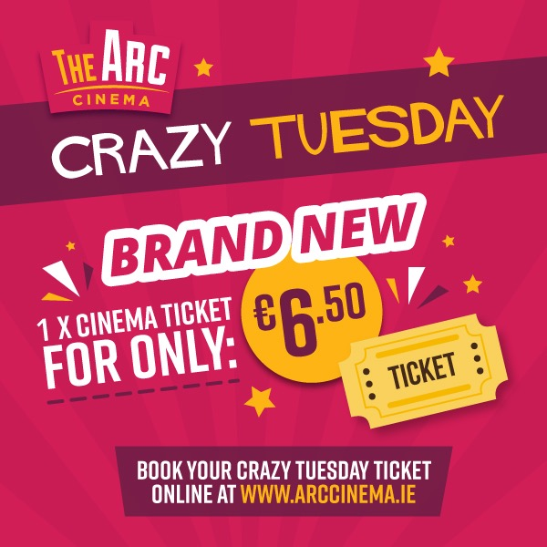 Arc Drogheda Crazy Tuesday