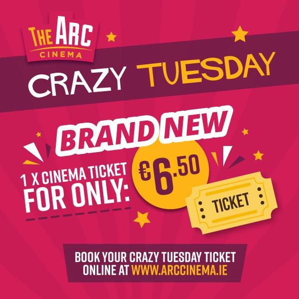 Arc Drogheda Crazy Tuesday